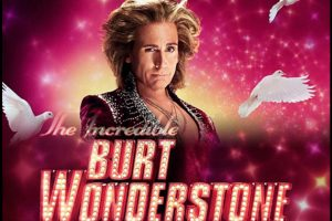 The Incredible Burt Wonderstone - NEW TV SPOTS
