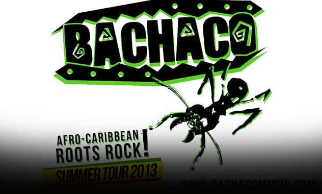 BACHACO on Tour-  July - August 2013: Check Out Their Schedule 2