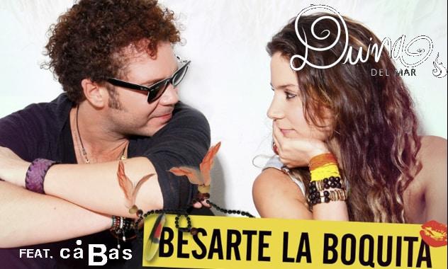 "Duina del Mar presents ""Besarte La Boquita"", The Newest Duet With Cabas"