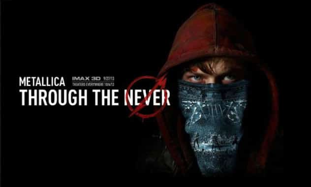 CLOSED--METALLICA: THROUGH THE NEVER V.I.P.Movie Pass Giveaway--CLOSED