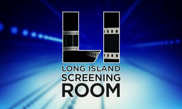 WLIW21 Premieres Long Island Screening Room, A Monthly Series Featuring Long Island Professional and Student Filmmakers