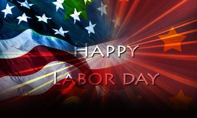 Have A Safe & Relaxing Labor Day Monday! 1