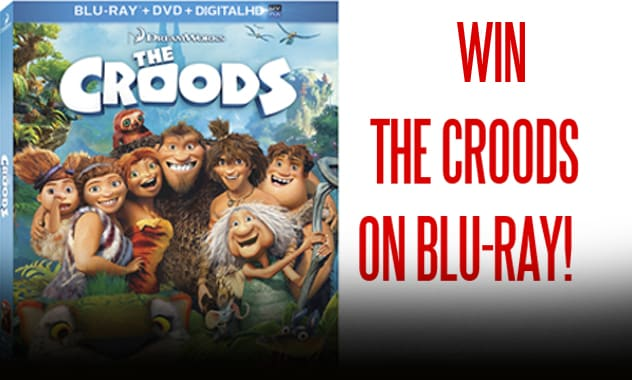 CLOSED-THE CROODS Blu-Ray Giveaway Sweepstakes-CLOSED 3