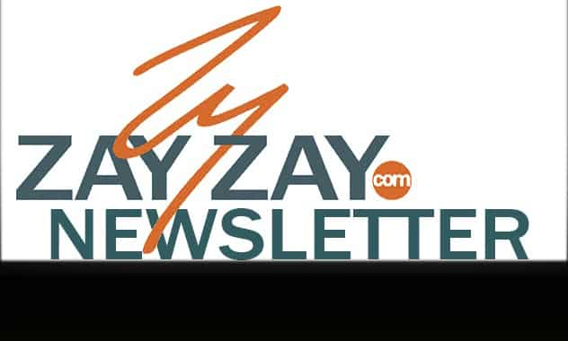 Subscribe To ZayZay.com's NEWSLETTER For First Crack At Exclusive Giveaways 2