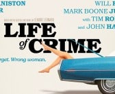 """LIFE OF CRIME"" With Jennifer Aniston Giveaway"