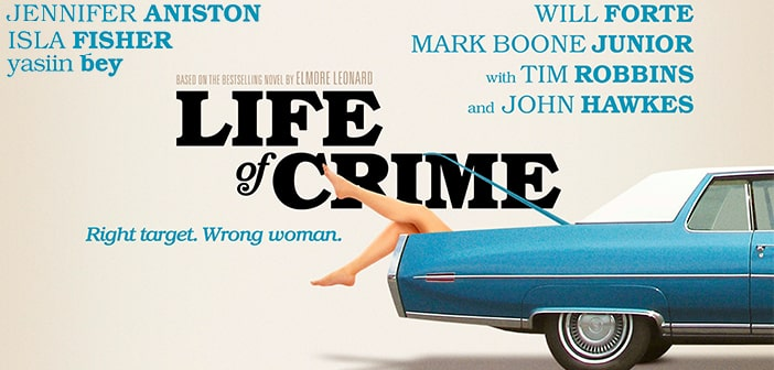 """""""LIFE OF CRIME"""" With Jennifer Aniston Giveaway"""
