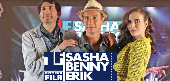 "SASHA, BENNY, and ERIK Will Perfrom For The 1st Time In Vegas For Their ""PRIMERA FILA SBE"" Tour"