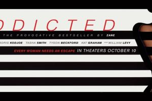 ADDICTED - Zane's Adult Novel Getting Movie Adaptaion This October