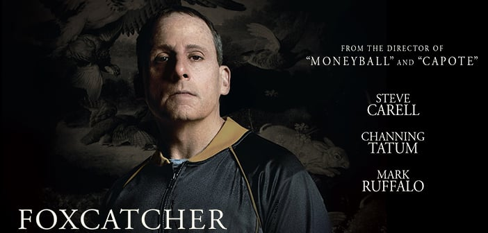 """Steve Carell Is Disturbingly Obsessed In New """"Foxcatcher"""" Trailer"""