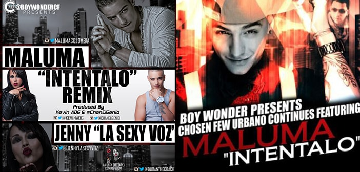 "Boy Wonder presents ""Intentalo"" Featuring Maluma  2"