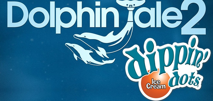 DOLPHIN TALE 2 Dippin' Dots Prize Pack Giveaway