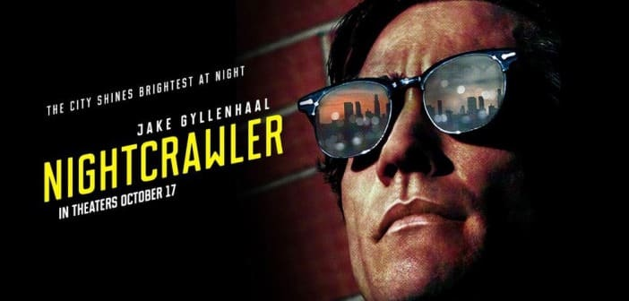 NEW RELEASE DATE & NEW FULL-LENGTH TRAILER - NIGHTCRAWLER in theaters October 31  2