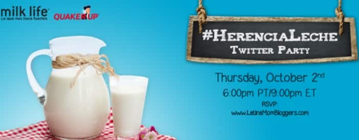 Join Us Tonight to Celebrate Your Heritage with Milk & Quaker #HerenciaLeche Twitter Party 1