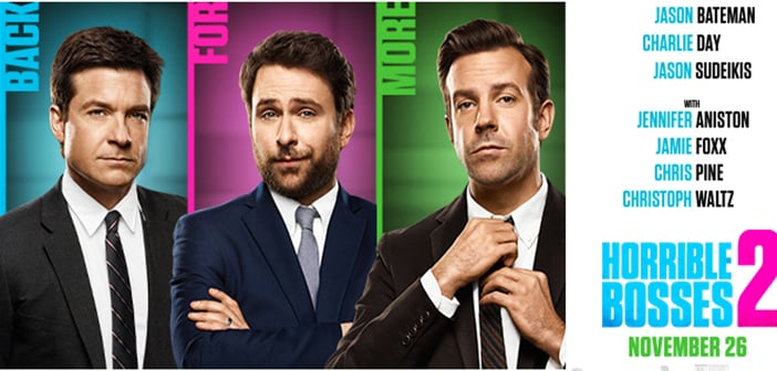 Horrible Bosses 2 - Gets Official Main Trailer