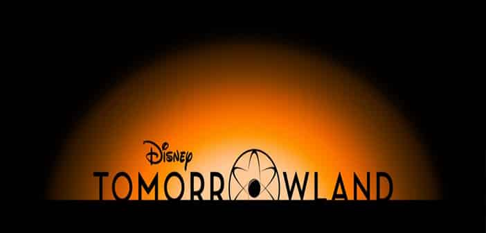 TOMORROWLAND - US Official Teaser Trailer & Poster Released 2