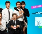 HORRIBLE BOSSES 2 – VIP ADVANCE SCREENING Giveaway