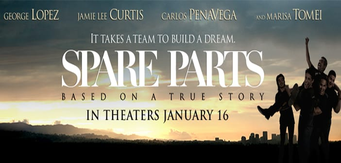 "PANTELION FILMS Stars George Lopez In True Story ""Spare Parts"" 1"