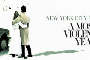 A MOST VIOLENT YEAR - clips and featurettes 1