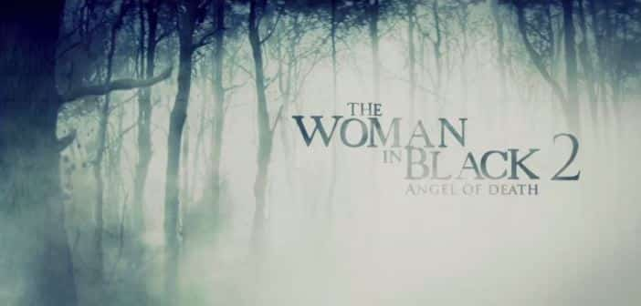 THE WOMAN IN BLACK 2 ANGEL OF DEATH - In Theaters January 2nd! 1