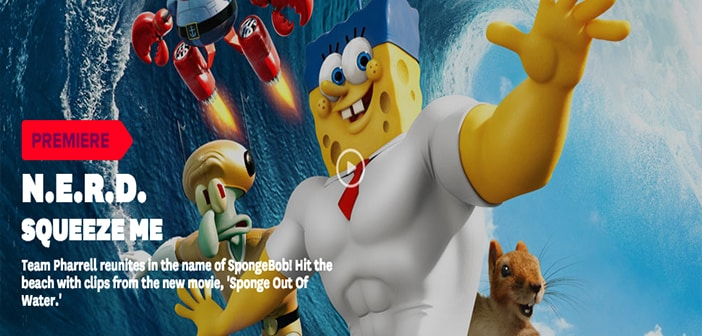 """Watch N.E.R.D and Pharrell William's song New Music Video """"Squeeze Me"""" for The SpongeBob Movie: Sponge Out of Water 3"""
