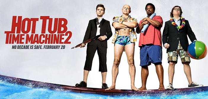 Hot Tub Time Machine 2 - VIP Advance Screening Giveaway