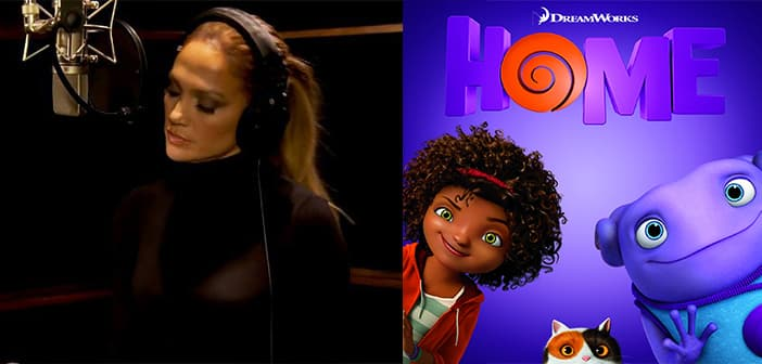 "The Hits Keep Coming; J-LO Lends Her Voice To DREAMWORKS ""HOME"" Soundtrack"