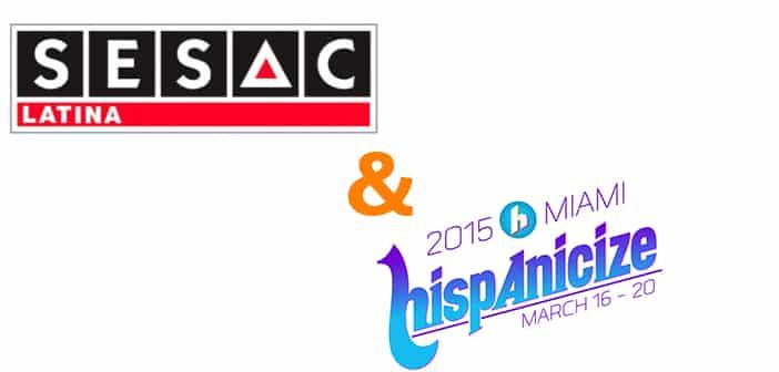 SESAC LATINA PARTNERS WITH  HISPANICIZE 2015 2