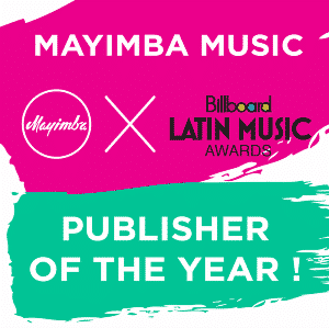 Mayimba Music, Has Been Named The 2015 Latin Billboard Publisher Of The Year!