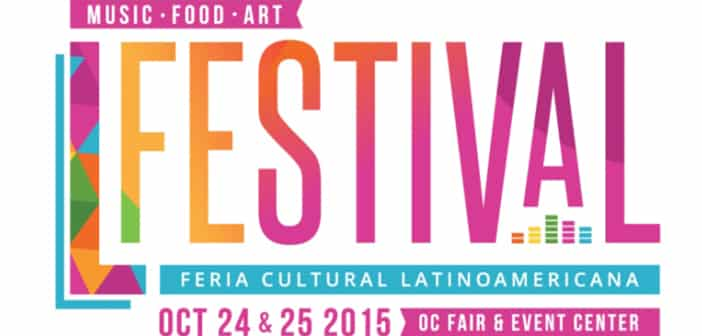 On Sale Today:  The L Festival – October 24, 25 Celebrating The Best Of Latin Art, Music & Cuisine 1