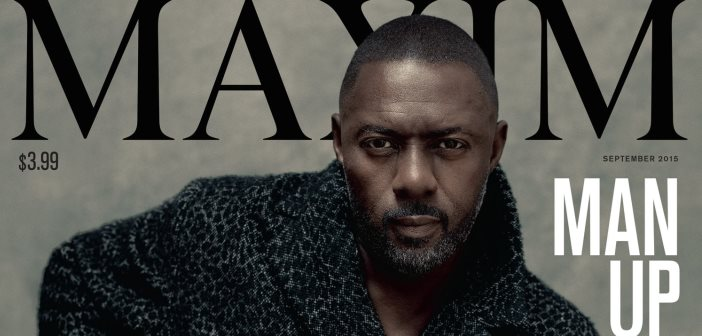 Idris Elba Mans Up for Maxim Magazine's With First Ever Male Image On Magazine's Cover