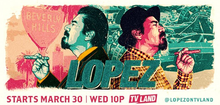 LOPEZ - Heading to TVLAND