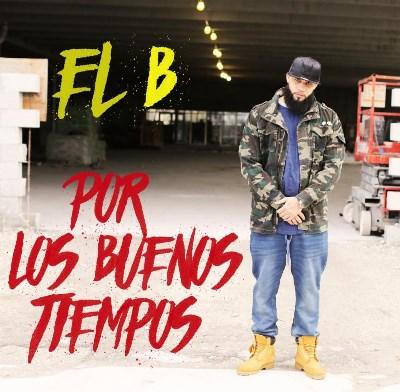 El B Premieres Por Los Buenos Tiempos