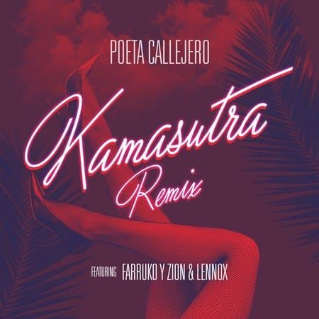 "Poeta Callejero unveils explosive remix of hit single ""Kamasutra"" featuring Zion & Lennox and Farruko"