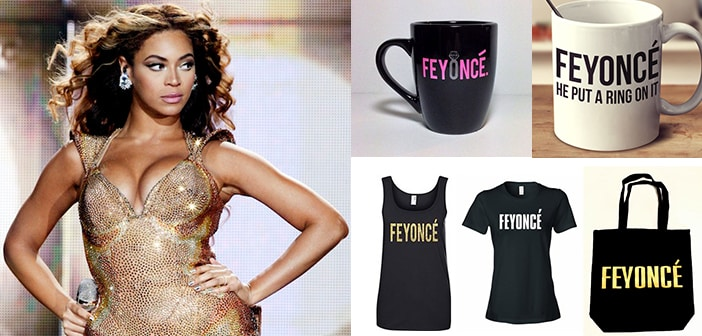Beyoncé sues Merchandise Brand 'Feyoncé' For Taking Advantage Of Her Name To Sell Their Products