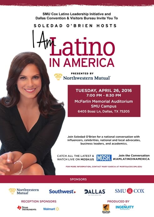 invite Soledad O'Brien hosts I Am Latino in America dallas