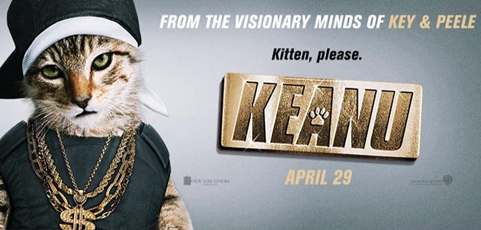 CLOSED--KEANU - Advanced Screening Giveaway