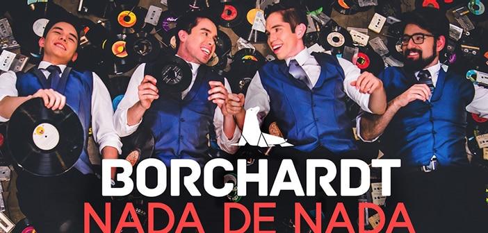 BORCHARDT Debuts With First Single 'Nada De Nada' Your Album 'DULCES DE MENTA' 2