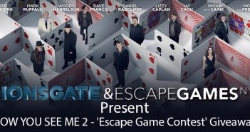 NOW YOU SEE ME 2 – 'Escape Game Contest' Giveaway – NY Only