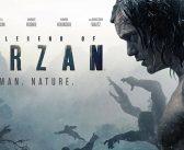 THE LEGEND OF TARZAN – Advance Screening Giveaway