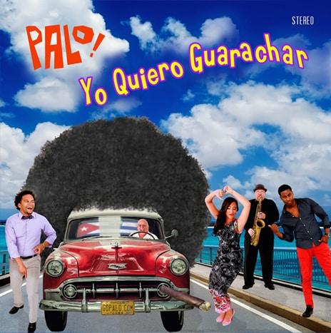 Palo - Yo Quiero Guaracha