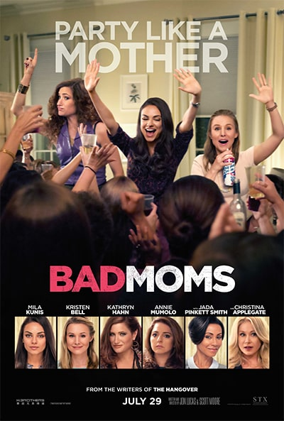 Bad Moms - First Poster