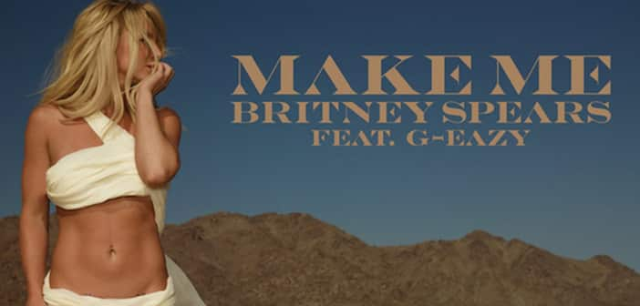 """Britney Spears Debuts New Song """"Make Me"""" - Have A Listen!"""