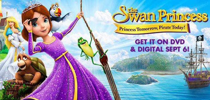 THE SWAN PRINCESS: PRINCESS TOMORROW, PIRATE TODAY - DVD Giveaway