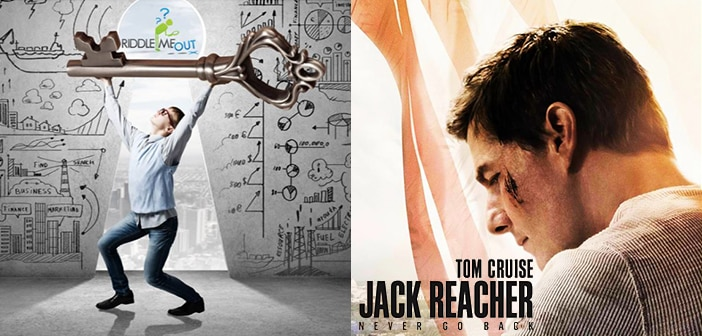 "CLOSED--JACK REACHER: NEVER GO BACK - ""Riddle Me Out"" Fan Contest - NYC Only"