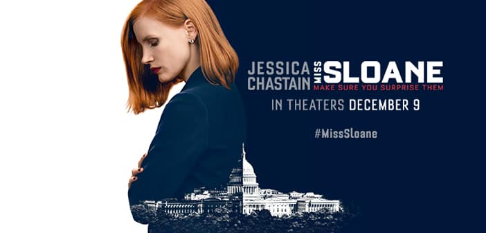 CLOSED--MISS SLOANE - Advance Screening Passes Giveaway 2