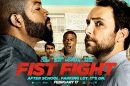 CLOSED--FIST FIGHT - Advance Screening Giveaway 1