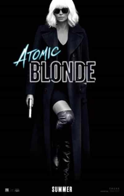 ATOMIC BLONDE - New Poster & SXSW Announcement! 1
