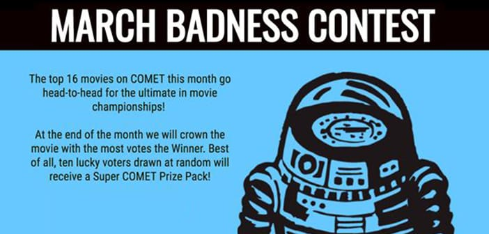 CometTV Swag Pack Giveaway – MARCH MOVIE BADNESS