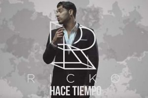 """Urban Singer-Songwriter Ricko Debuts Brand New Track """"Hace Tiempo"""" 2"""