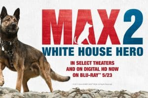 max 2 - white house - 2017 movie banner